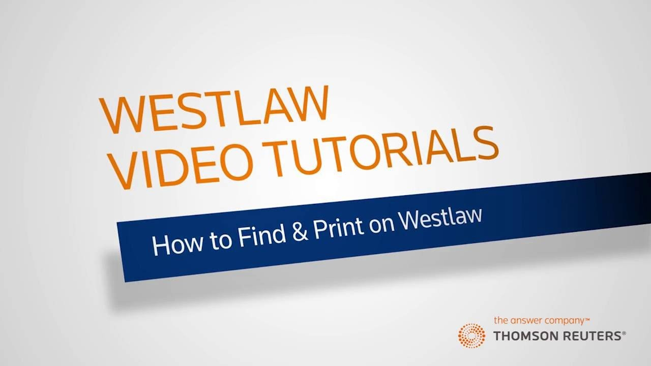 How to Find & Print on Westlaw