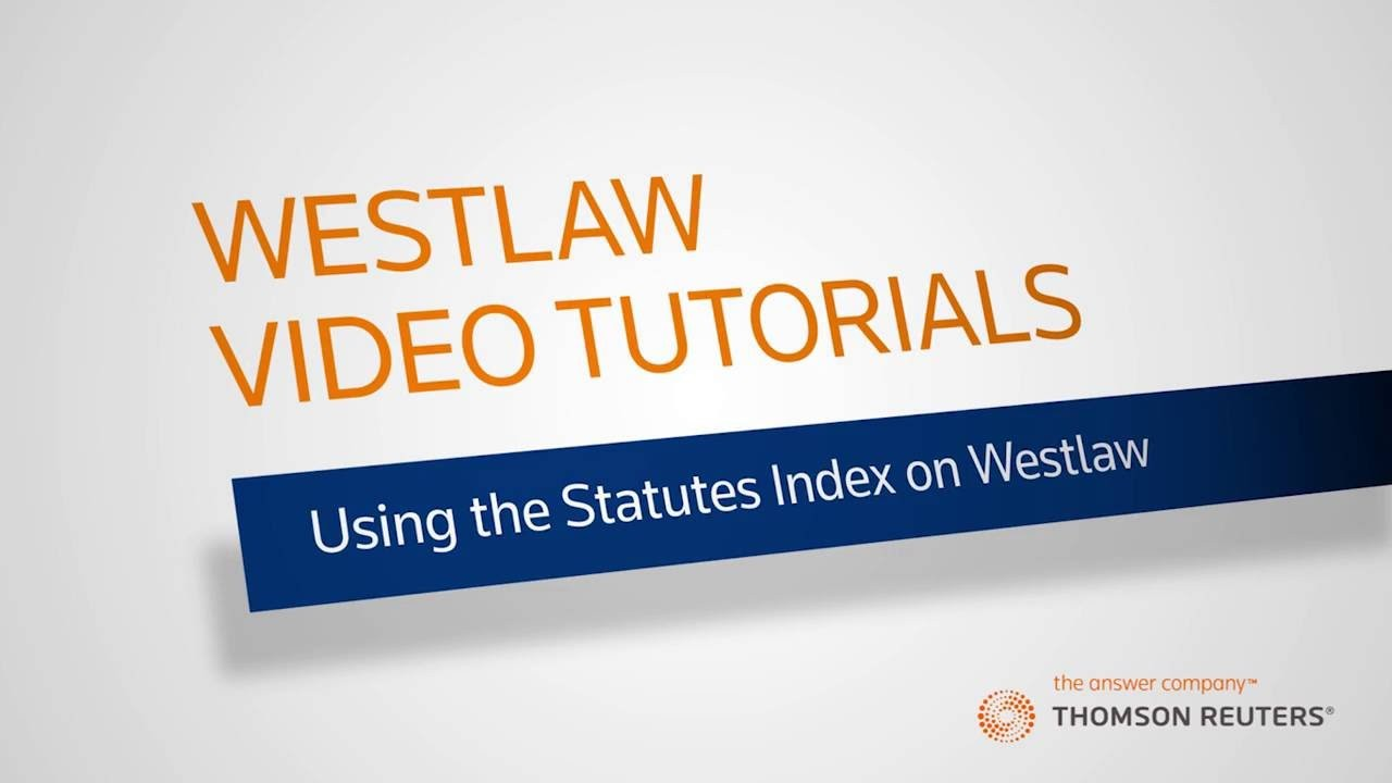 Using the Statutes Index on Westlaw